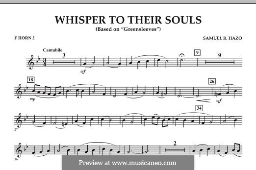 Whisper to Their Souls (based on 'Greensleeves'): F Horn 2 part by Samuel R. Hazo
