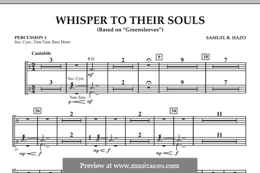 Whisper to Their Souls (based on 'Greensleeves'): Percussion 1 part by Samuel R. Hazo