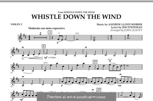 Whistle Down the Wind (from Whistle Down the Wind): Violin 2 part by Andrew Lloyd Webber