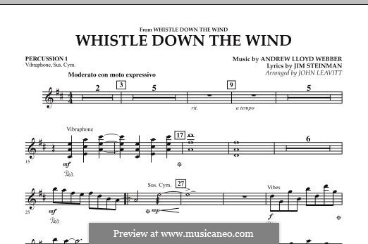 Whistle Down the Wind (from Whistle Down the Wind): Percussion 1 part by Andrew Lloyd Webber