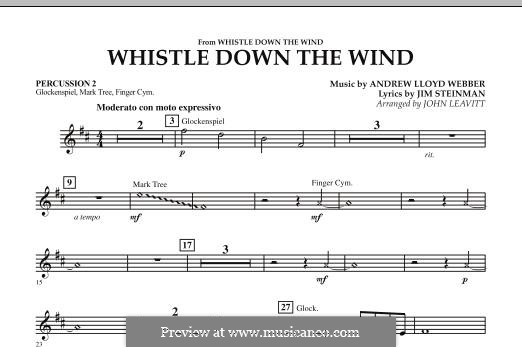 Whistle Down the Wind (from Whistle Down the Wind): Percussion 2 part by Andrew Lloyd Webber