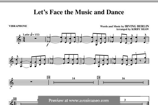 Let's Face the Music and Dance: Vibraphone part by Irving Berlin
