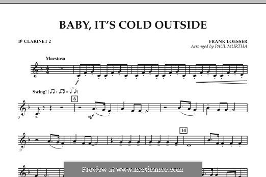 Baby, It's Cold Outside (arr. Paul Murtha): Bb Clarinet 2 part by Frank Loesser