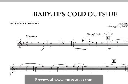 Baby, It's Cold Outside (arr. Paul Murtha): Bb Tenor Saxophone part by Frank Loesser