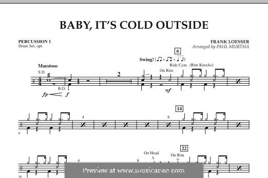 Baby, It's Cold Outside (arr. Paul Murtha): Percussion 1 part by Frank Loesser