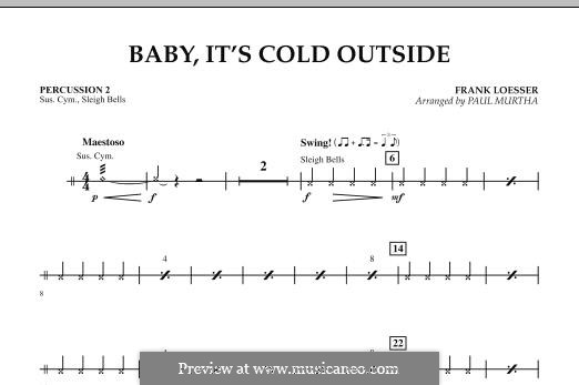 Baby, It's Cold Outside (arr. Paul Murtha): Percussion 2 part by Frank Loesser