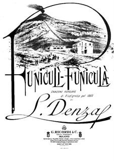 Funiculi, Funicula: Für Stimme und Klavier by Luigi Denza