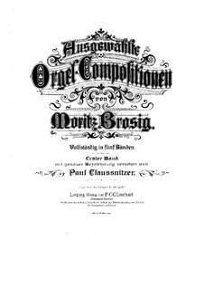 Ausgewählte Orgel-Kompositionen: Buch I by Moritz Brosig