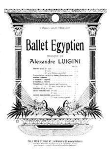 Ballet égyptien, Op.12: Vier Teile. Für zwei Klaviere, vierhändig – Klavierstimme I by Alexandre Luigini