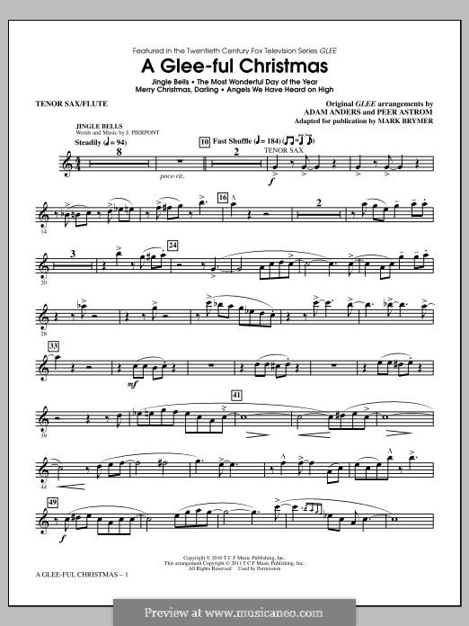 A Glee-ful Christmas (Choral Medley): Tenor Sax/Flute part by James Lord Pierpont