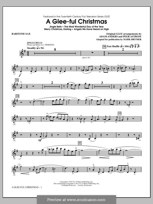 A Glee-ful Christmas (Choral Medley): Baritone Sax part by James Lord Pierpont