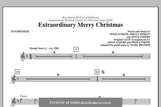 Extraordinary Merry Christmas (Glee Cast): Synthesizer part by Adam Anders, Peer Åström, Shelly Peiken