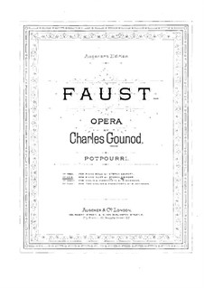 Faust: Potpourri, für Klavier, vierhändig by Charles Gounod