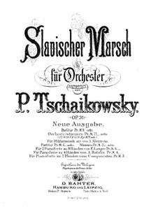 Slawischer Marsch, TH 45 Op.31: Für zwei Klaviere, achthändig – Klavierstimme I by Pjotr Tschaikowski