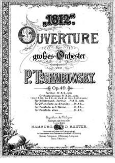 1812. Festliche Ouvertüre, TH 49 Op.49: Für zwei Klaviere, achthändig – Klavierstimme I by Pjotr Tschaikowski