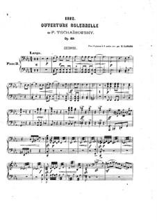 1812. Festliche Ouvertüre, TH 49 Op.49: Für zwei Klaviere, achthändig – Klavierstimme II by Pjotr Tschaikowski