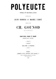 Polyeucte: Akt I. Bearbeitung für Stimmen und Klavier by Charles Gounod