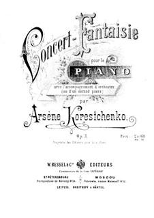 Konzert-Fantasie für Klavier und Orchester, Op.3: Version für zwei Klaviere, vierhändig by Arseni Koreschtschenko