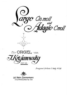 Zwei Stücke für Orgel, Op.12 No.1, 2: Bearbeitung für Klavier by Ivan Krischanowskij