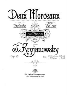 Zwei Stücke für Klavier, Op.15: Nr.2 Walzer by Ivan Krischanowskij