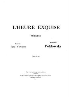 L'heure exquise: Klavierauszug mit Singstimmen by Poldowski