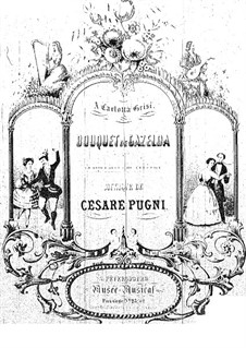 Bouquet de Gazelda: Bouquet de Gazelda by Cesare Pugni