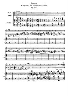 Konzert für Violine, Cello und Orchester in a-Moll, Op.102: Version für Violine, Cello und Klavier by Johannes Brahms