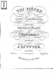 Eight Pieces for Two Guitars, Op.140: Eight Pieces for Two Guitars by Josef Küffner