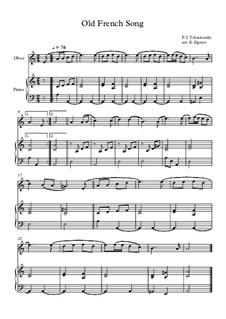 10 Easy Classical Pieces For Oboe & Piano Vol.5: Old French Song by Wolfgang Amadeus Mozart, Franz Schubert, Antonín Dvořák, Georges Bizet, Georg Friedrich Händel, Giuseppe Verdi, Pjotr Tschaikowski, Emil Waldteufel, Adolphe Adam, Sebastián Yradier