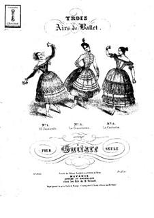Trois airs de ballet: Trois airs de ballet by Julian Aguirre