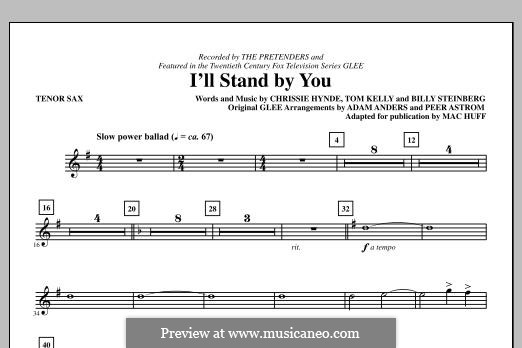 I'll Stand By You (The Pretenders): Tenor Sax part by Billy Steinberg, Chrissie Hynde, Tom Kelly