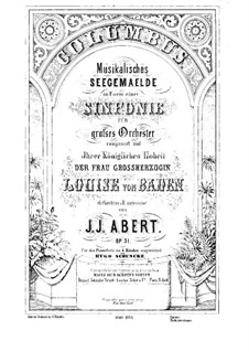 Sinfonie Nr.4 in D-Dur 'Columbus', Op.31: Teile I-III by Johann Joseph Abert