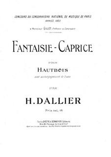 Fantasie-Сaprice für Oboe und Klavier: Fantasie-Сaprice für Oboe und Klavier by Henri Dallier