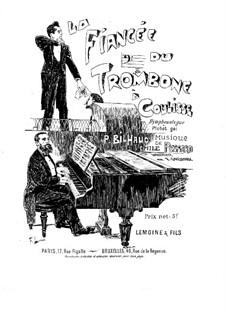 La fiancée du trombone à coulisse: La fiancée du trombone à coulisse by Emile Pessard