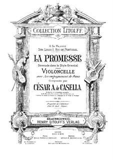 La Promesse. Serenade im orientalischen Stil für Cello und Klavier, Op.55: Partitur by Cesar Casella
