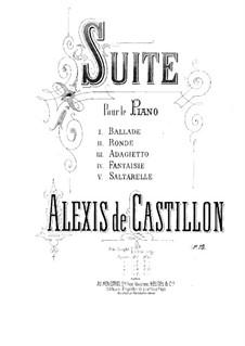 Suite Nr.2, Op.10: Suite Nr.2 by Alexis de Castillon