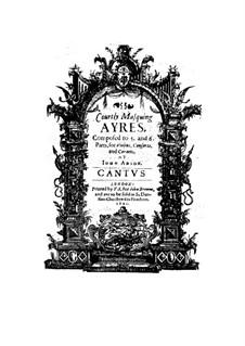 Courtly Masquing Ayres für Streicher und Kornette: Courtly Masquing Ayres für Streicher und Kornette by John Adson