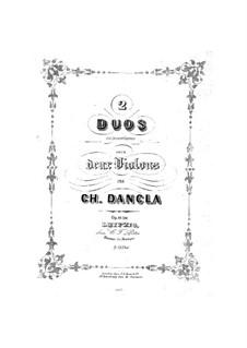 Zwei Konzert-Duos für zwei Violinen, Op.19, 20: Zwei Konzert-Duos für zwei Violinen by Charles Dancla