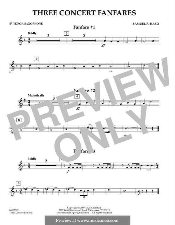 Three Concert Fanfares: Bb Tenor Saxophone part by Samuel R. Hazo