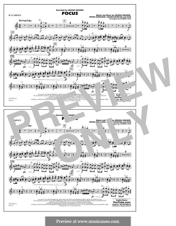 Focus: Bb Clarinet part by Peter Svensson, Savan Kotecha, Ariana Grande, Ilya
