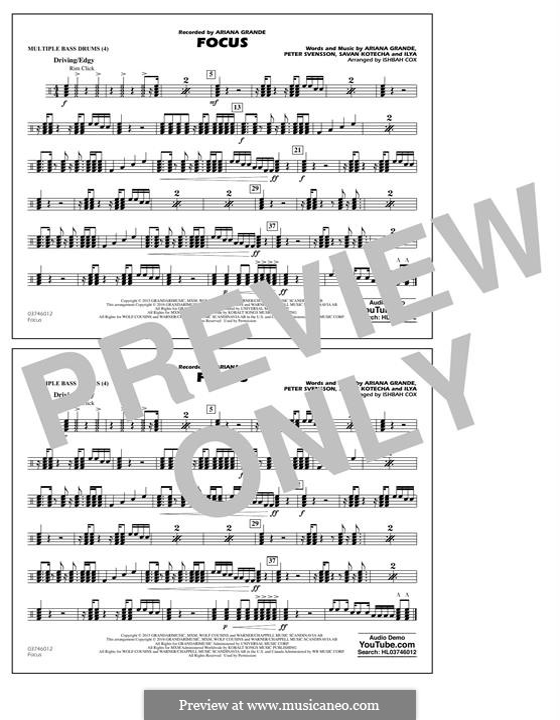 Focus: Multiple Bass Drums part by Peter Svensson, Savan Kotecha, Ariana Grande, Ilya
