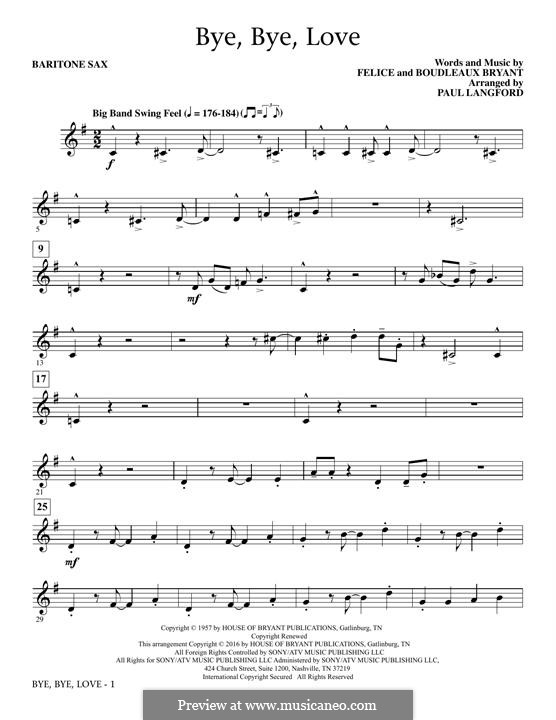Bye Bye Love (The Everly Brothers): Baritone Sax part by Boudleaux Bryant, Felice Bryant