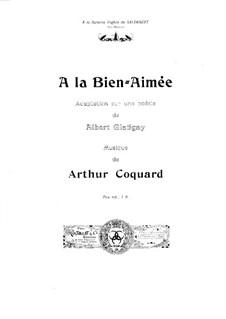 A la bien-aimée: A la bien-aimée by Arthur Coquard