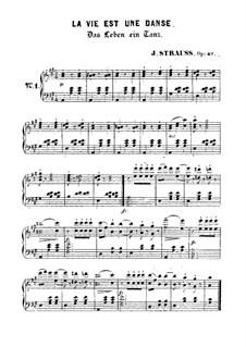 Das Leben ein Tanz, Op.49: Das Leben ein Tanz by Johann Strauss (Sohn)