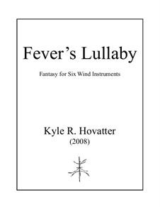 Fever's Lullaby: Fever's Lullaby by Kyle Hovatter
