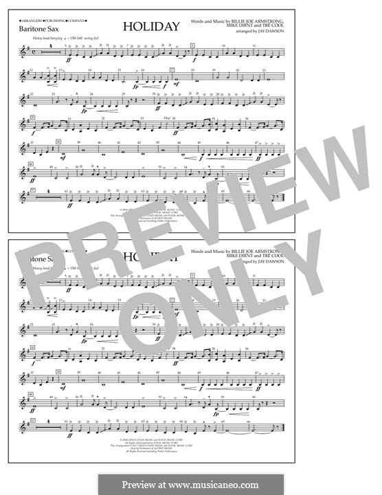 Holiday (Green Day): Eb Baritone Sax part by Billie Joe Armstrong, Tré Cool, Michael Pritchard
