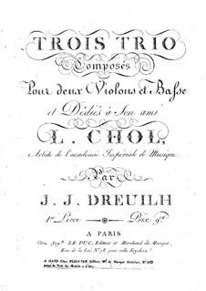 Drei Trios für zwei Violinen und Cello: Violinstimme I by Jean Jacques Dreuilh