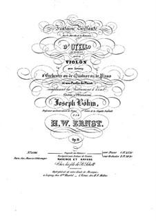Fantasie brillante auf Marsch und Romanze aus 'Otello' von Rossini, Op.11: Solostimme by Heinrich Wilhelm Ernst