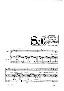Zwei Lieder, Op.83: No.2 Soir by Gabriel Fauré