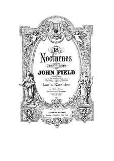 Nocturnes für Klavier: Vollständiger Satz (Herausgegeben von L. Köhler) by John Field